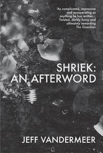 Shriek (e-bok) av Jeff VanderMeer