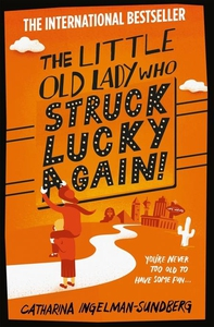 The Little Old Lady Who Struck Lucky Again! (e-