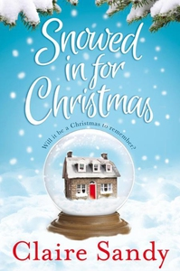 Snowed in for Christmas (e-bok) av Claire Sandy
