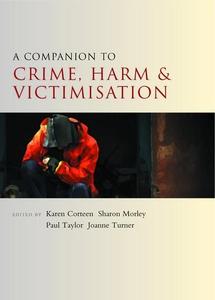 A companion to crime, harm and victimisation (e