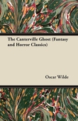 The Canterville Ghost (Fantasy and Horror Classics)