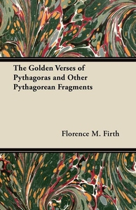 The Golden Verses of Pythagoras and Other Pytha