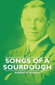 Songs of a Sourdough (e-bok) av Robert Service
