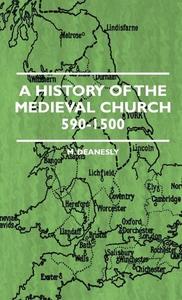 A History Of The Medieval Church 590-1500 (e-bo