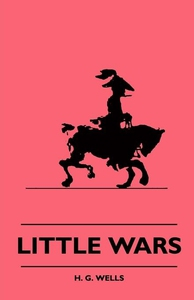 Little Wars (e-bok) av H. G. Wells