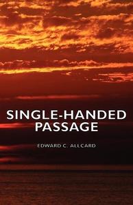 Single-Handed Passage (e-bok) av Edward C. Allc