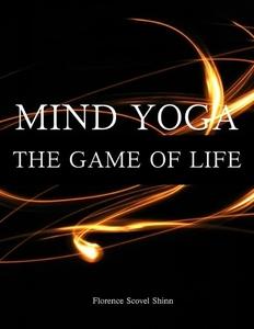 Mind Yoga - The Game of Life (e-bok) av Florenc