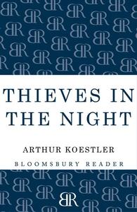 Thieves in the Night (e-bok) av Arthur Koestler