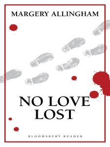 No Love Lost (e-bok) av Margery Allingham