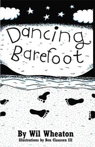 Dancing Barefoot (e-bok) av Wil Wheaton