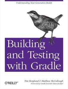 Building and Testing with Gradle (e-bok) av Tim