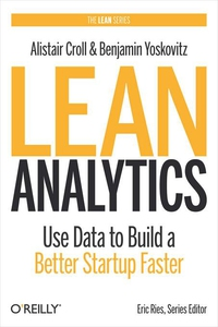 Lean Analytics (e-bok) av Alistair Croll, Benja