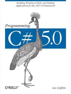 Programming C# 5.0 (e-bok) av Ian Griffiths