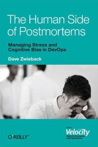 The Human Side of Postmortems (e-bok) av Dave Z