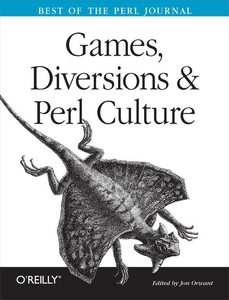 Games, Diversions & Perl Culture (e-bok) av Jon
