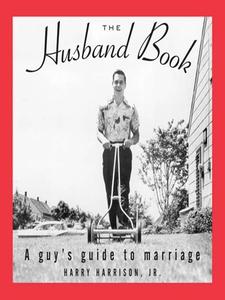 The Husband Book (e-bok) av Harry Harrison, Har