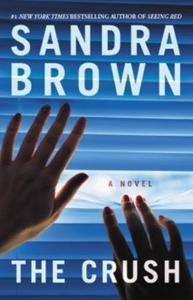 The Crush (ebok) av Sandra Brown
