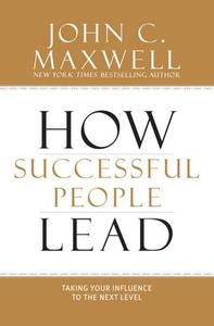 How Successful People Lead (ebok) av John C.