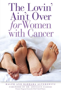 The Lovin' Ain't Over for Women with Cancer (e-