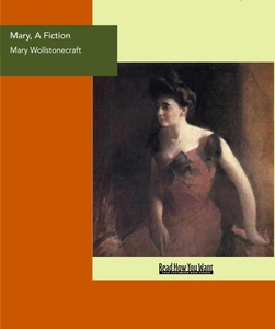 Mary, A Fiction (e-bok) av Mary Wollstonecraft