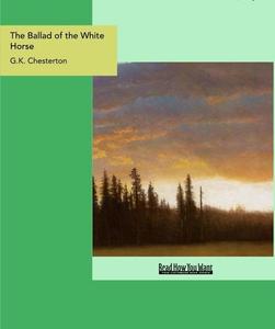 The Ballad of the White Horse (e-bok) av G.K. C