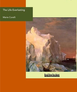 The Life Everlasting (e-bok) av Marie Corelli