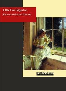 Little Eve Edgarton (e-bok) av Hallowell Abbott