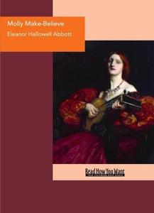 Molly Make-Believe (e-bok) av Hallowell Abbott