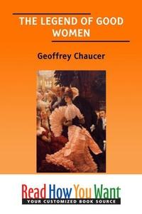 THE LEGEND OF GOOD WOMEN (e-bok) av Geoffrey Ch