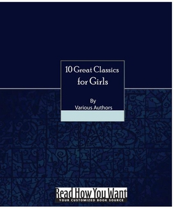 10 Great Classic Reads for Girls (e-bok) av var