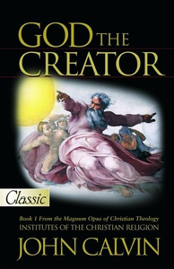 God the Creator (e-bok) av John Calvin