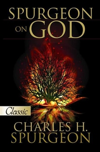 Spurgeon on God (e-bok) av Charles H. Spurgeon