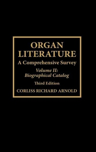 Organ Literature (e-bok) av Corliss Richard Arn