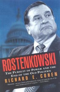 Rostenkowski (e-bok) av Richard E. Cohen