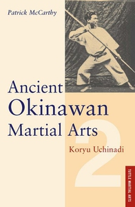 Ancient Okinawan Martial Arts Volume 2 (e-bok)