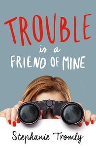 Trouble is a Friend of Mine (e-bok) av Stephani