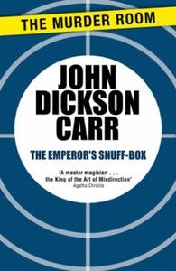 The Emperor's Snuff-Box (ebok) av John Dickso