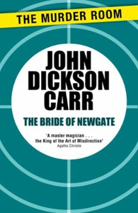 The Bride of Newgate (ebok) av John Dickson C