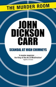 Scandal at High Chimneys (ebok) av John Dicks