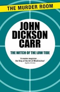 The Witch of the Low Tide (ebok) av John Dick