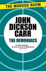 The Demoniacs (ebok) av John Dickson Carr