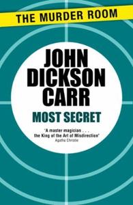 Most Secret (ebok) av John Dickson Carr