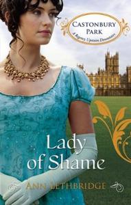 Lady of shame (ebok) av Ann Lethbridge