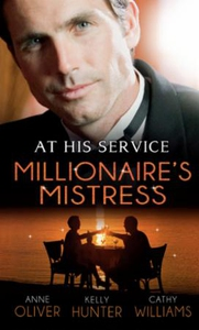 At his service: millionaire's mistress (ebok)