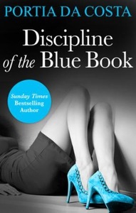 Discipline of the Blue Book (ebok) av Portia