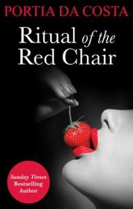 Ritual of the Red Chair (ebok) av Portia Da C