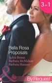 Bella rosa proposals