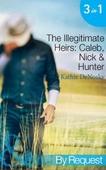 The illegitimate heirs: caleb, nick & hunter