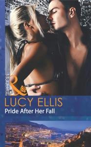Pride after her fall (ebok) av Lucy Ellis