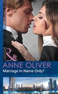 Marriage in name only? (ebok) av Anne Oliver